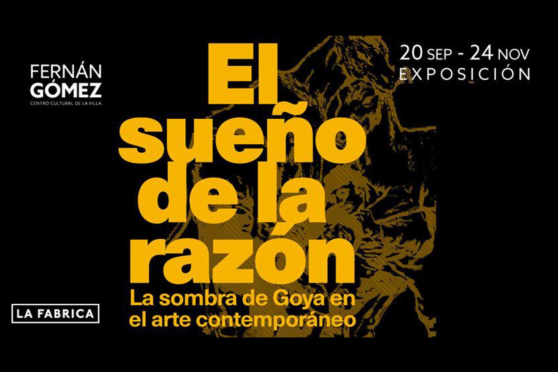 El sueño de la razón: La sombra de Goya en el arte contemporáneo