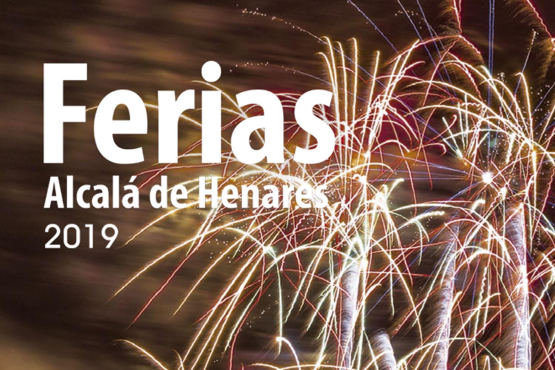 Ferias 2019. Fiestas en Alcalá de Henares