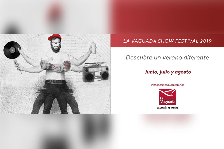 Vaguada Show Festival 2019